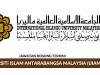 Jawatan Kosong Terkini Universiti Islam Antarabangsa (UIAM) | Tarikh Tutup: 31 Disember 2019