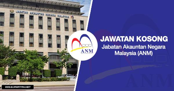 jawatan kosong di Jabatan Akauntan Negara Malaysia (ANM) 2020