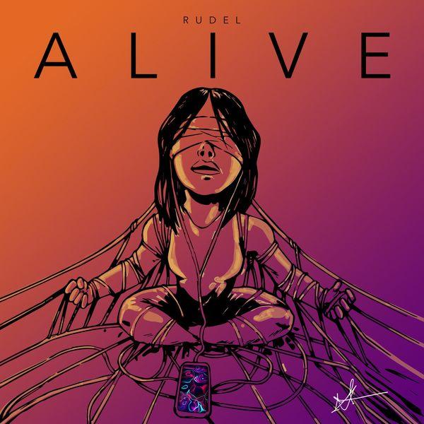 Rudel – Alive (Single) 2021 (Exclusivo WC)