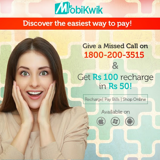 Get Rs 100 Recharge On Adding 50 in your Mobikwik account