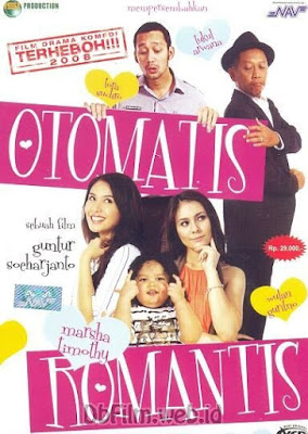 Sinopsis film Otomatis Romantis (2008)