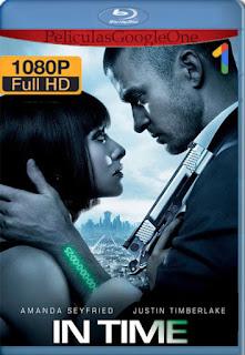 El Precio Del Mañana (In Time) (2011) [1080p BRrip] [Latino-Inglés] [GoogleDrive] RafagaHD