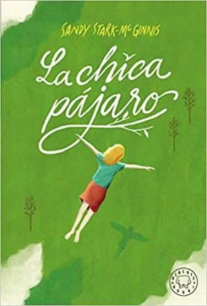 Libro infantil juvenil La chica pájaro