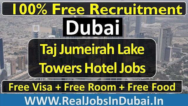 Taj Jumeirah Lake Towers Hotel Jobs In Dubai - 2021