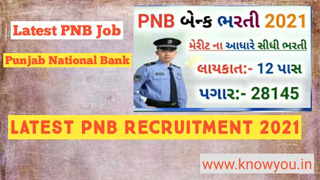 Punjab National Bank Recruitment 2021 Job, Central Government Job 2021, Latest PNB Job 2021