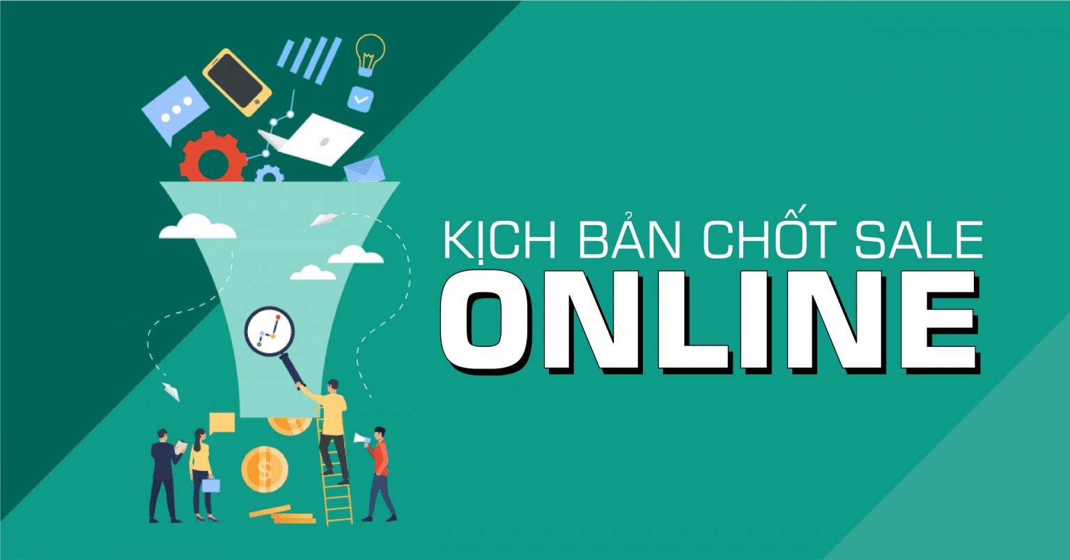 Kịch Bản Chốt Sale Online - Chu Minh Hạnh