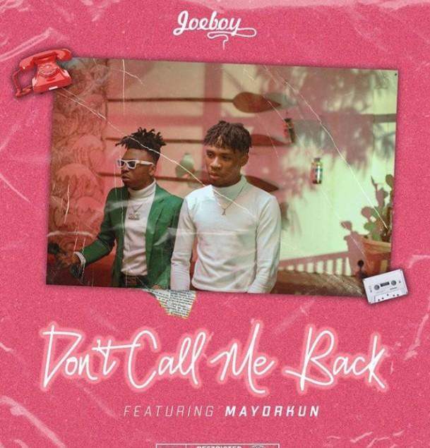 (Music) JoeBoy Ft Maryorkun - Don't Call Me  Bad (Mp3 Download)