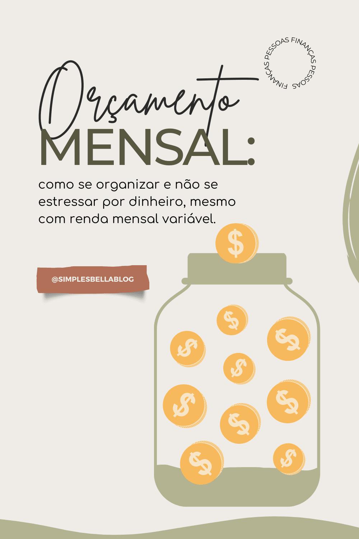 Minha renda mensal é variável, como organizar meu orçamento?