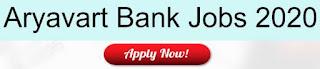 Sarkari Naukri In UP: Aryavart Bank Recruitment 2020 For Concurrent Auditor Posts | Sarkari Jobs Adda 2020