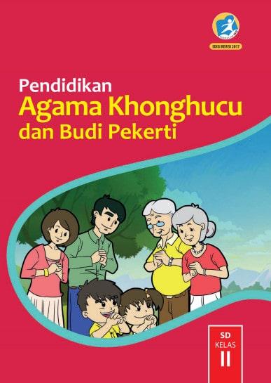 Buku Siswa Pendidikan Agama Khonghucu dan Budi Pekerti Kelas 2 Revisi 2017 Kurikulum 2013