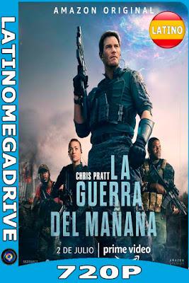 La Guerra del Mañana (2021) AMZN WEB-DL Latino HD [720P] [GoogleDrive] [Mega] DizonHD