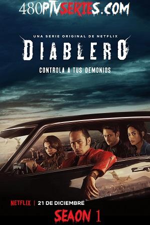 Diablero (S01) Season 1 Full Spanish Download 480p 720p HEVC All Episodes thumbnail