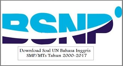 Download Soal UN Bahasa Inggris SMP/MTs Tahun 2000-2017