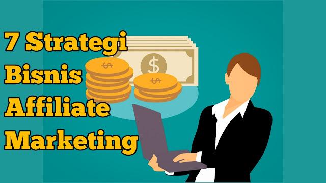 Strategi memulai Bisnis Affiliate Marketing sampai sukses