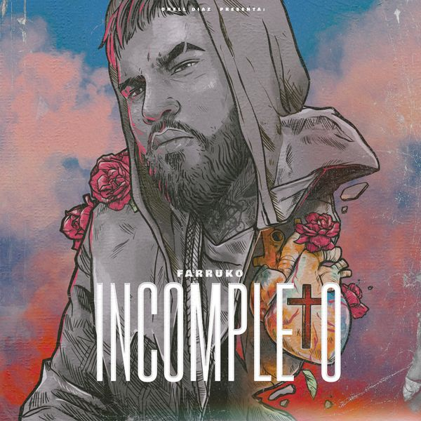 Onell Diaz – Incompleto (Feat.Farruko) (Single) 2021 (Exclusivo WC)