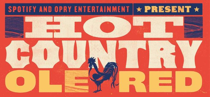 Spotify Hot Country Stage at Ole Red Lineup Revealed! #CMAFEST