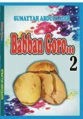 BABBAN GORO BOOK 2 CHAPTER 1 by sumayyah Abdulkadir