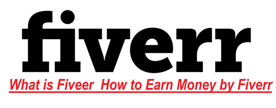 What is Fiveer & How to Earn Money by Fiverr