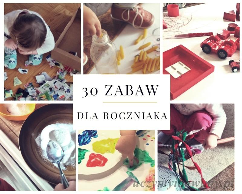30 zabaw dla roczniaka | zabawy z roczniakiem | kreatywne zabawy z maluchem | zabawa z małym dzieckiem
