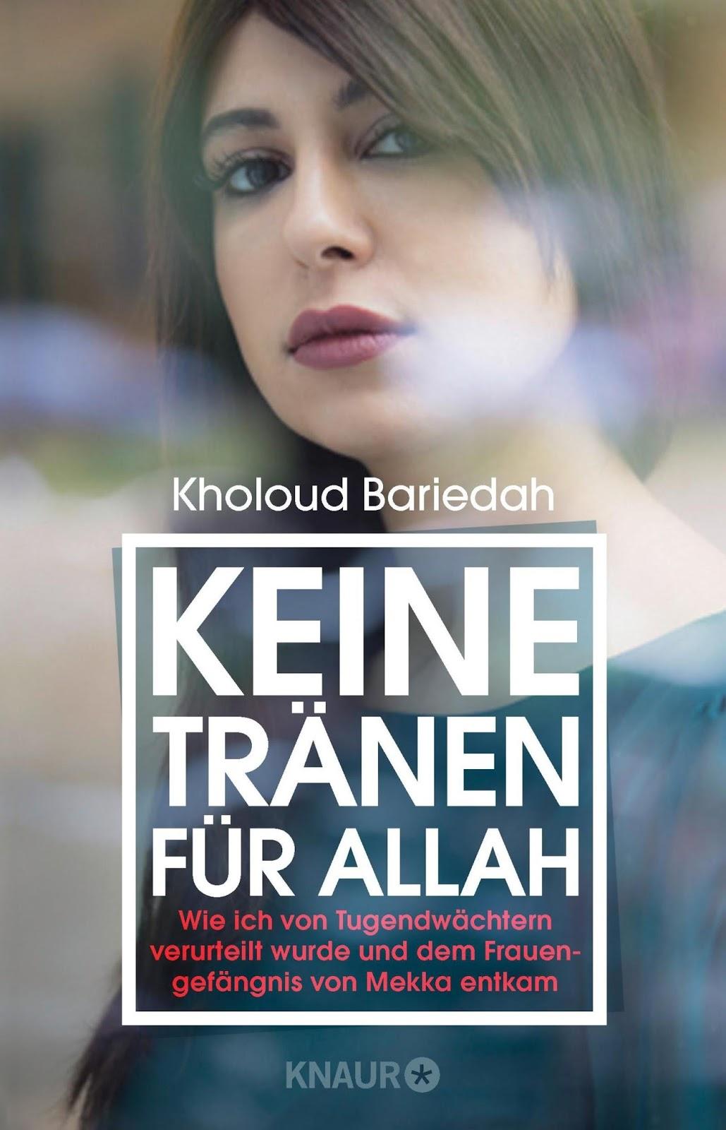 Die-Rezensentin: Rezension: `Keine Tränen für Allah` von Kholoud ...