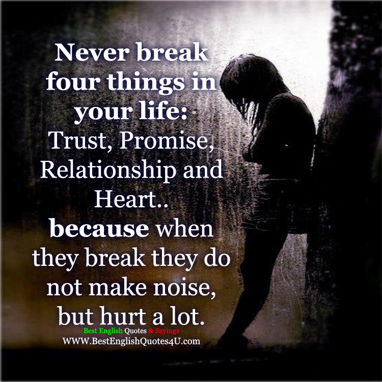 Trust Sms Quotes: Never Break Four Things In Your Life: