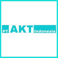 Lowongan Kerja PT AKT Indonesia Terbaru 2020