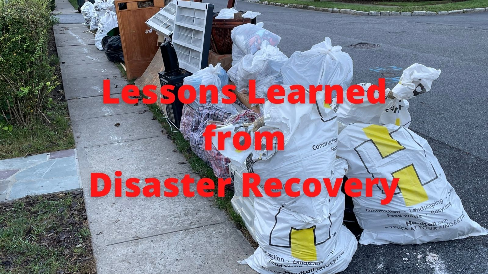 Disaster Recovery Lessons by Isaac Sacolick