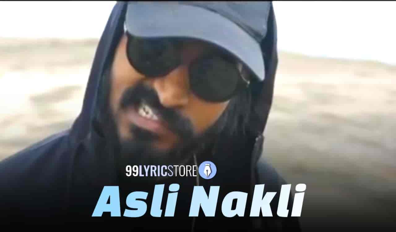 Asli Nakli Lyrics :- Very talented independent Indian artist 'Emiway Bantai' back again for releasing hit track and now he come with his another track which is titled 'Asli Nakli'. Music of this song given by Emiway while this rap song Dhua Dhua Lyrics are penned by Emiway Bantai himself. This song video has directed by Sam Mohan. This song presented by Emiway Bantai official label.