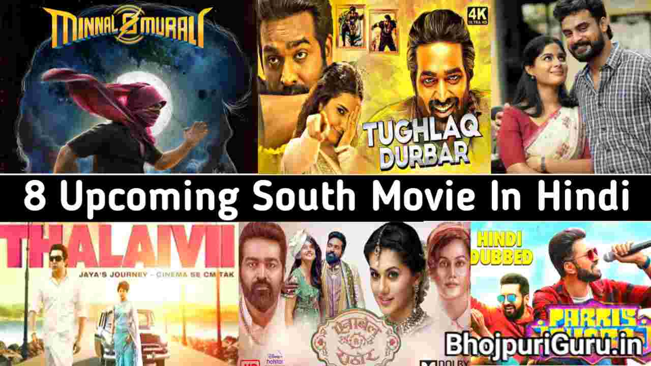 Top 8 Upcoming South Hindi Dubbed Movie 2021 Release Date