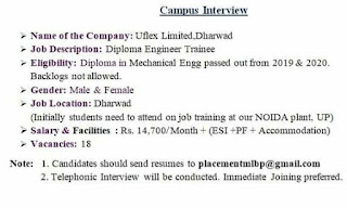 Campus Interview For Diploma Engineer Trainee | Company Uflex Limited, Dharwad | Selection Telephonic Interview