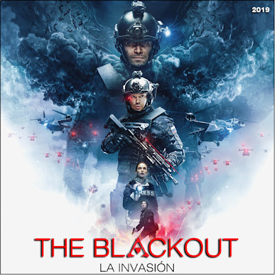 The Blackout: La invasión - [2019]