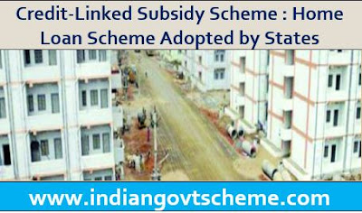 Home Loan Scheme Adopted by States