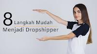 8 Langkah Mudah Menjadi Dropshipper, No.5 Wajib Di Dahulukan