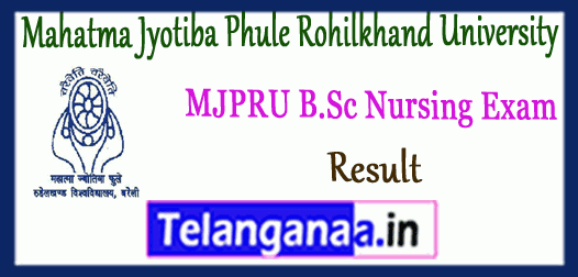 MJPRU Mahatma Jyotiba Phule Rohilkhand University B.Sc Nursing 1st 2nd 3rd 4th Year Result