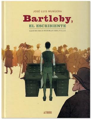 Bartleby, el escribiente de Jose Luis Munuera Comic edita Astiberri