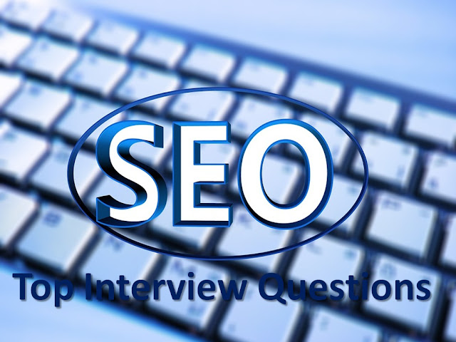 Seo Questions, Seo Interview Questions, Seo Job Interview Questions, Job Interview Question, Seo Expert, Interview Questions,