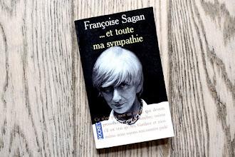 Lundi Librairie : Et toute ma sympathie - Françoise Sagan