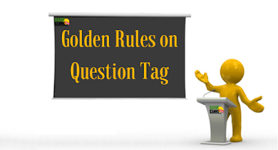 Golden Rules on Question Tag