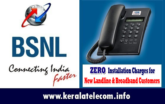 BSNL waives off 100% installation charges for new landline and broadband connections in Kerala Circle