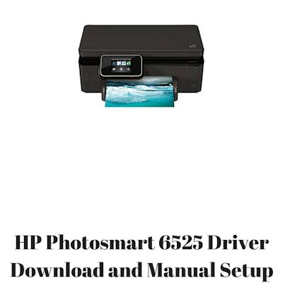 HP Photosmart 6525 Driver Download and Manual Setup