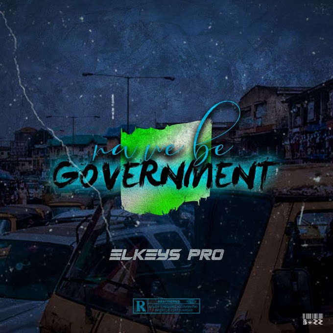 Elkeys Pro – Na We Be Government