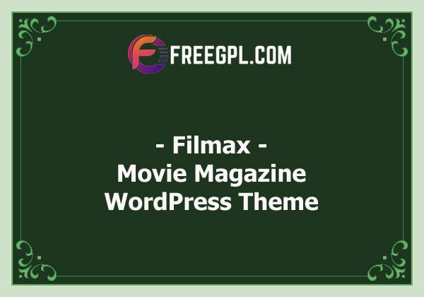 Filmax | Movie Magazine WordPress Theme Nulled Download Free