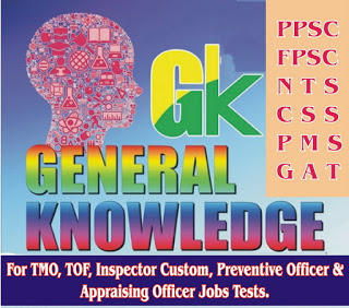 General Knowledge MCQ's For PPSC FPSC NTS Entry Test Prepration Free Download PDF
