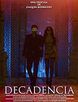 Decadencia (2014) online y gratis