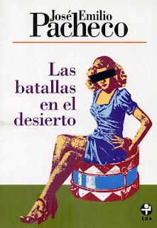 Las batallas en el desierto - José Emilio Pacheco
