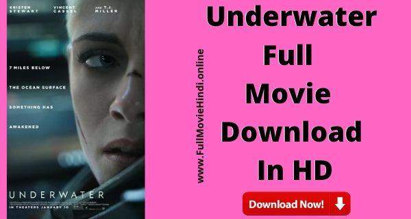 Underwater Full Movie Hindi Download Free HD 720 2020