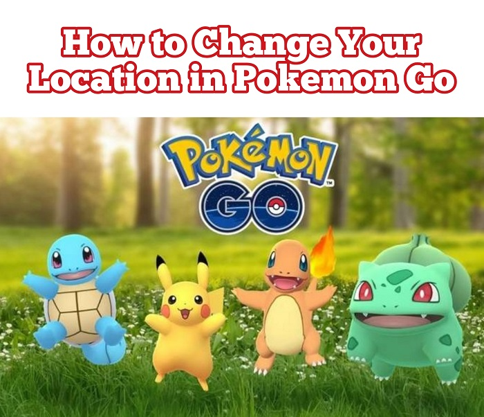 What Is the Best Method to Change iOS GPS Location for Pokémon Go