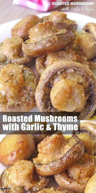 Delicious Roasted Mushrooms with Garlic & Thyme Recipe