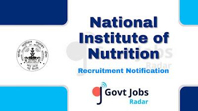ICMR - NIN Recruitment Notification 2019, ICMR - NIN Recruitment 2019 Latest, govt jobs in India, latest NIN Recruitment update