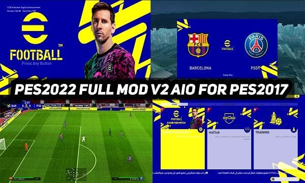 PES 2022 Full Mod V2 For PES 2017